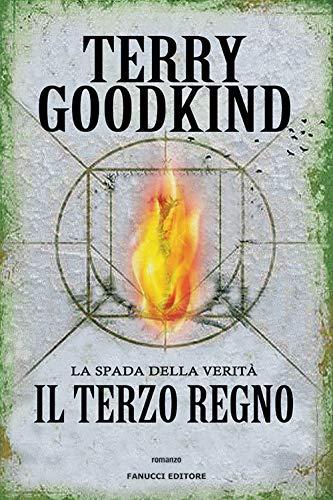Terry Goodkind Il terzo regno. La spada della