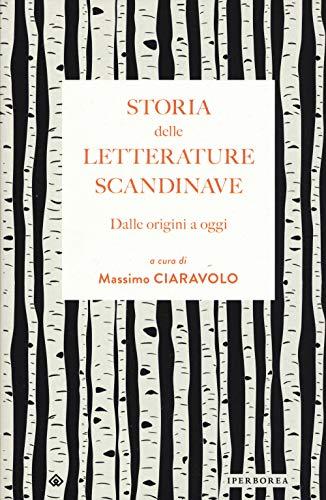 Storia delle letterature scandinave. Dalle