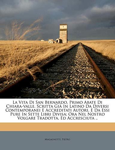 Magagnotti Pietro La Vita Di San Bernardo,