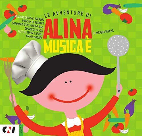 Marina Rivera Musica è. Le avventure di Alina