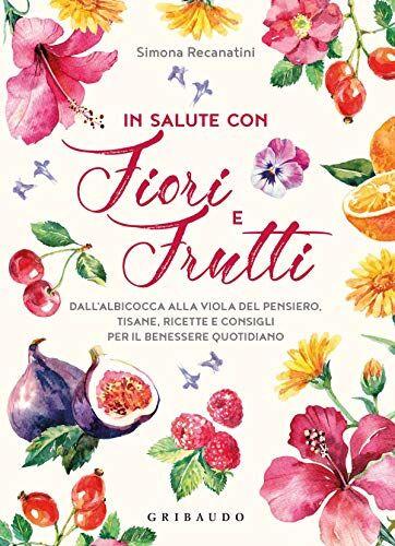 Simona Recanatini In salute con fiori e