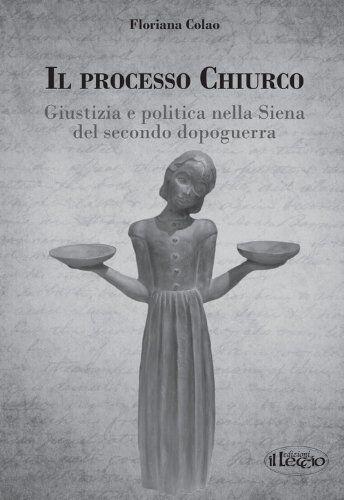 Floriana Colao Il processo Chiurco. Giustizia