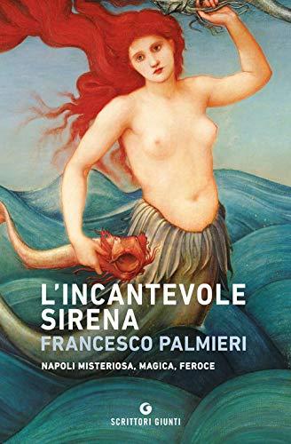 Francesco Palmieri L'incantevole sirena