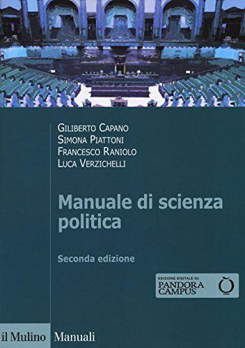 Giliberto Capano Manuale di scienza politica.