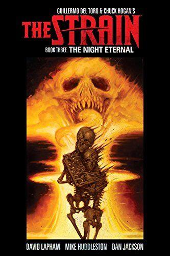 Guillermo del Toro The Strain 3: The Night