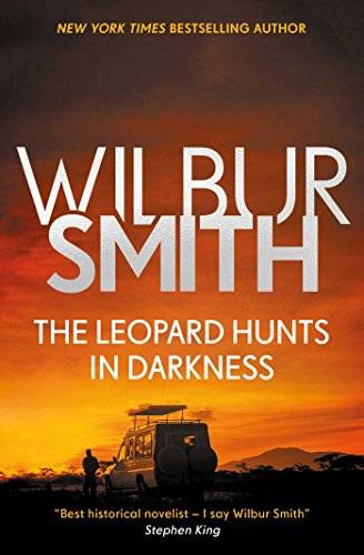 Wilbur A. Smith The Leopard Hunts in Darkness