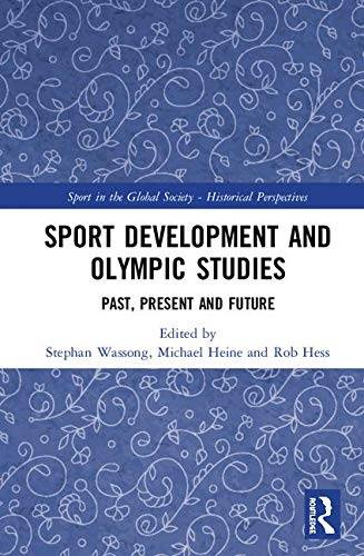 Sport Development and Olympic Studies: Past,