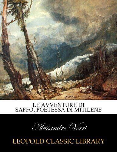 Alessandro Verri Le avventure di Saffo,