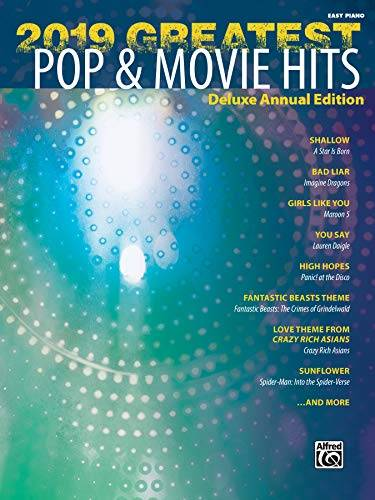 Alfred Pub Co. Greatest Pop & Movie Hits 2019:
