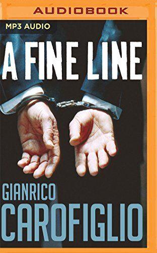 Gianrico Carofiglio A Fine Line ISBN:9781543623383