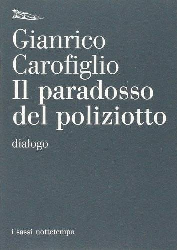 Gianrico Carofiglio Il paradosso del