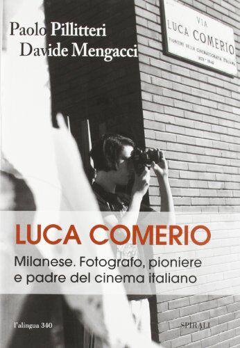 Paolo Pillitteri Luca Comerio. Milanese.