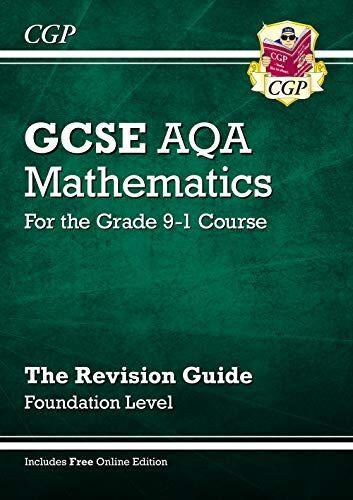 CGP Books GCSE Maths AQA Revision Guide: