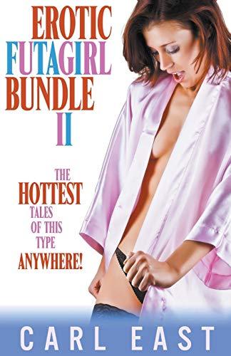 Carl East Erotic Futagirl Bundle II