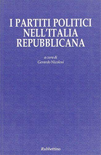 I partiti politici nell'Italia repubblicana