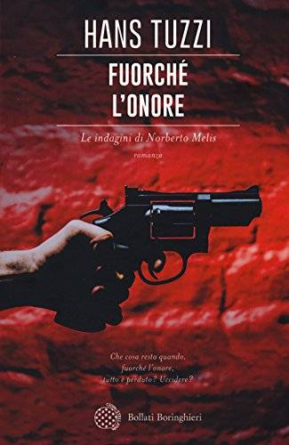 Hans Tuzzi Fuorché l'onore ISBN:9788833928722