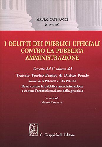 I delitti dei pubblici ufficiali contro la