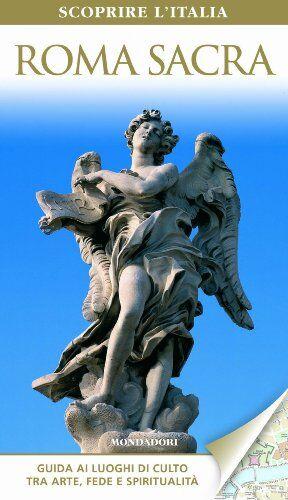 Mondadori Electa Roma sacra ISBN:9788837089795