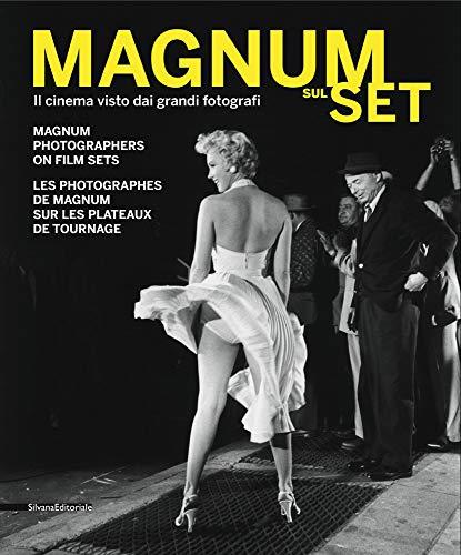 Paolo Mereghetti Magnum sul set. Il cinema