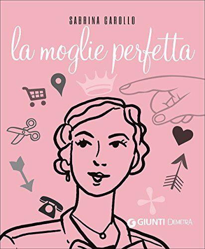 Sabrina Carollo La moglie perfetta
