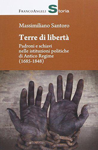 Massimiliano Santoro Terre di libertà.
