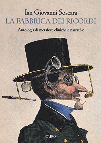 Ian Giovanni Soscara La fabbrica dei ricordi.