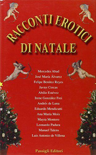 Racconti erotici di Natale ISBN:9788836810222
