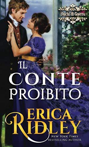 Erica Ridley Il conte proibito: un romanzo