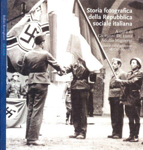 Storia fotografica della Repubblica sociale