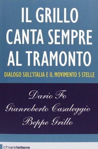 Beppe Grillo Il Grillo canta sempre al