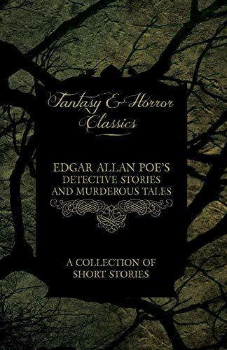 Edgar Allan Poe Edgar Allan Poe's Detective