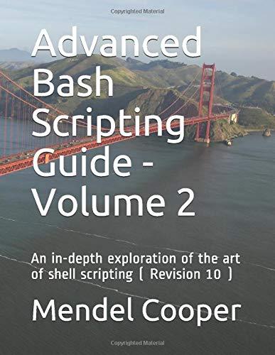Mendel Cooper Advanced Bash Scripting Guide -