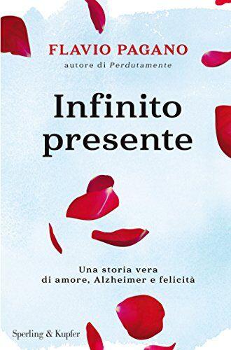 Flavio Pagano Infinito presente ISBN:9788820062736