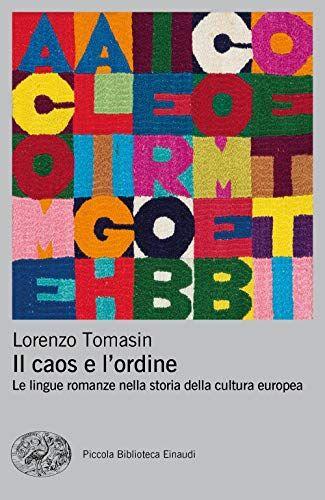 Lorenzo Tomasin Il caos e l'ordine. Le lingue