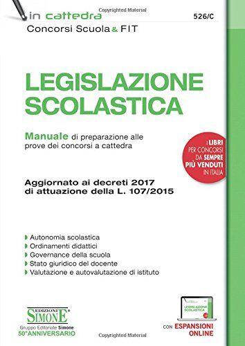 AA.VV. Legislazione scolastica. Manuale di