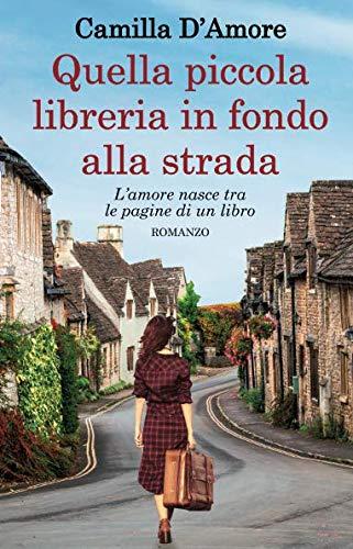 Camilla D'amore Quella piccola libreria in