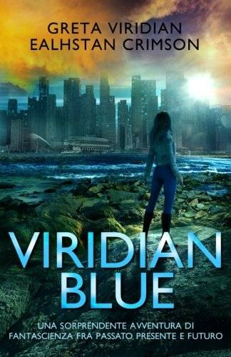 Greta Viridian Viridian Blue: Una sorprendente