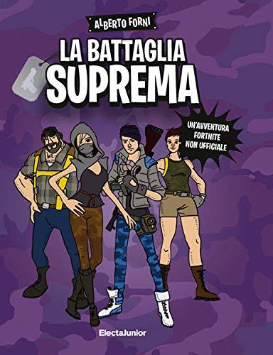 Alberto Forni La battaglia suprema.