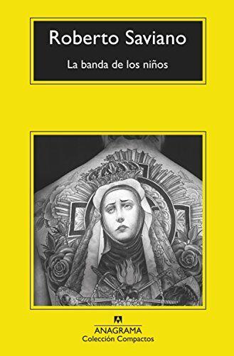 Roberto Saviano La banda de los niños / The