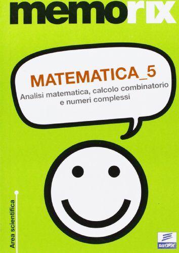 Emiliano Barbuto Matematica: 5 ISBN:9788879595827