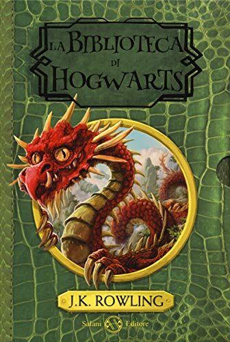 J. K. Rowling La biblioteca di Hogwarts: Gli