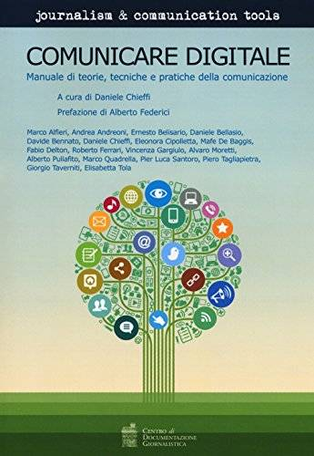 Dell Comunicare digitale. Manuale di teorie,