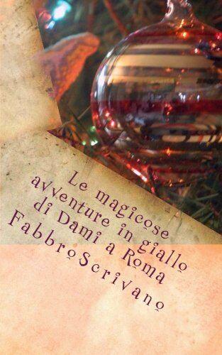 Fabrizio Manili Le magicose avventure in