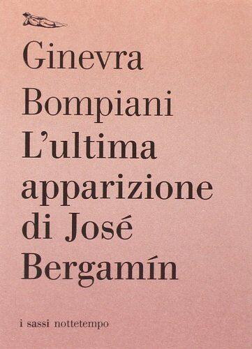 Ginevra Bompiani L'ultima apparizione di José