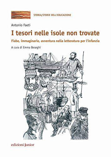 Antonio Faeti I tesori nelle isole non