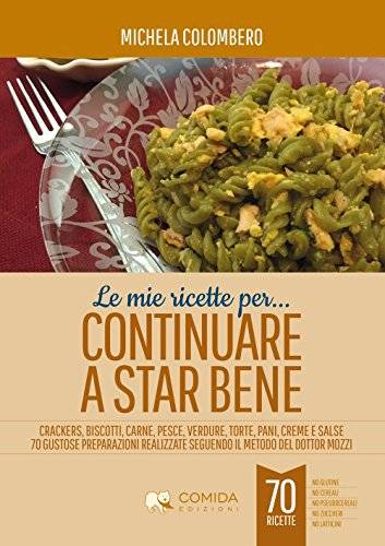 Michela Colombero Le mie ricette per
