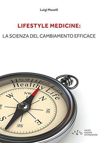 Luigi Maselli Lifestyle medicine: la scienza