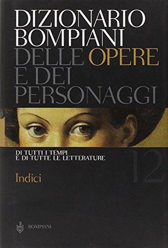 aa.vv Dizionario Bompiani delle opere e dei