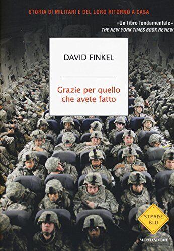 David Finkel Grazie per quello che avete