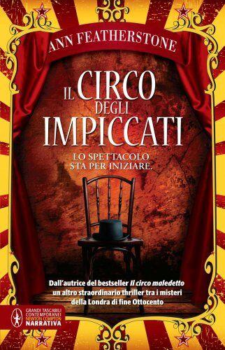 Ann Featherstone Il circo degli impiccati